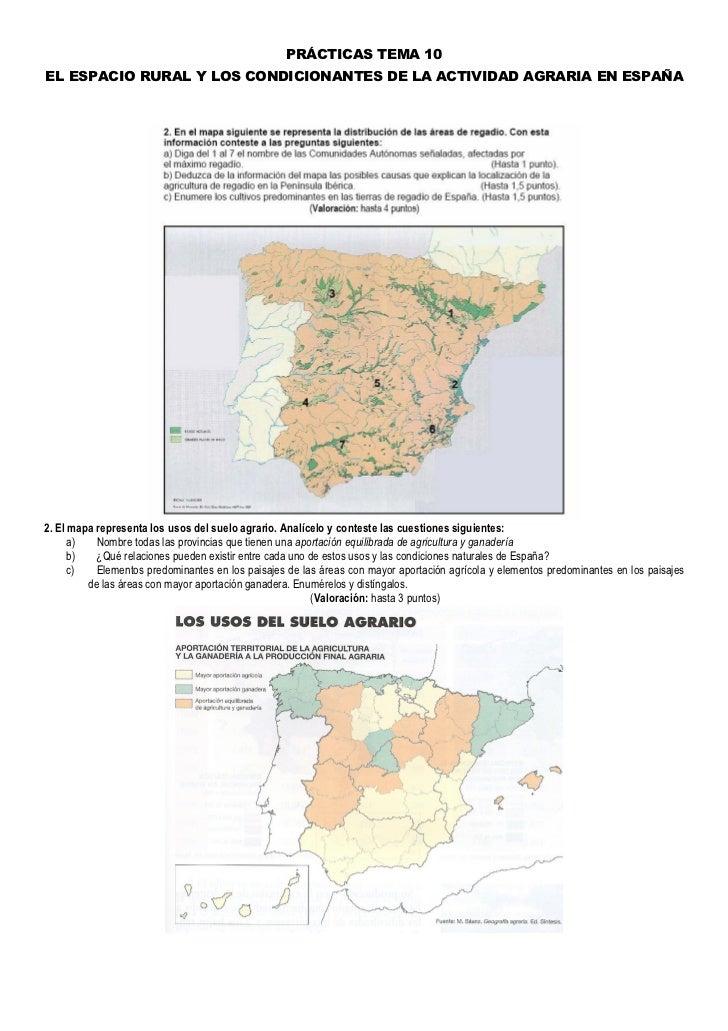 PRÁCTICAS TEMA 10EL ESPACIO RURAL Y LOS CONDICIONANTES DE LA ACTIVIDAD AGRARIA EN ESPAÑA2. El mapa representa los usos del...