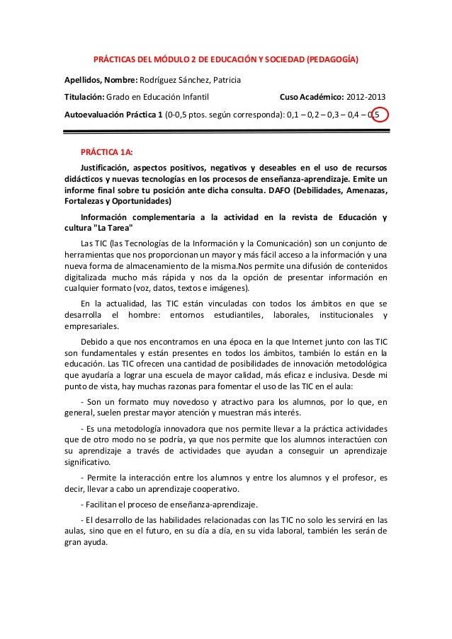 PRÁCTICAS DEL MÓDULO 2 DE EDUCACIÓN Y SOCIEDAD (PEDAGOGÍA)Apellidos, Nombre: Rodríguez Sánchez, PatriciaTitulación: Grado ...