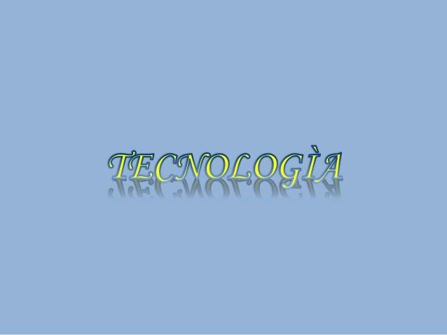 PRODUCTOS DE LA TECNOLOGÌA