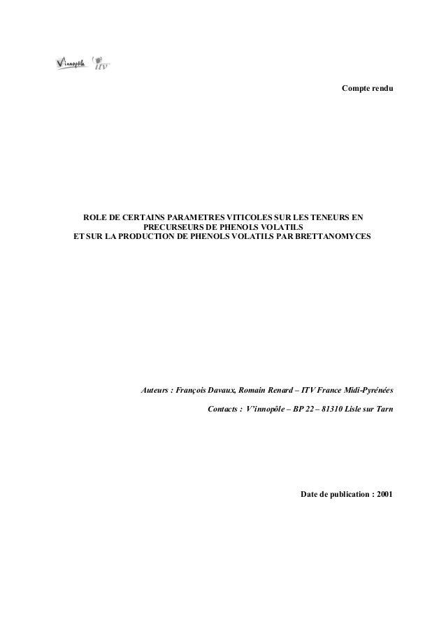 Compte rendu  ROLE DE CERTAINS PARAMETRES VITICOLES SUR LES TENEURS EN              PRECURSEURS DE PHENOLS VOLATILSET SUR ...