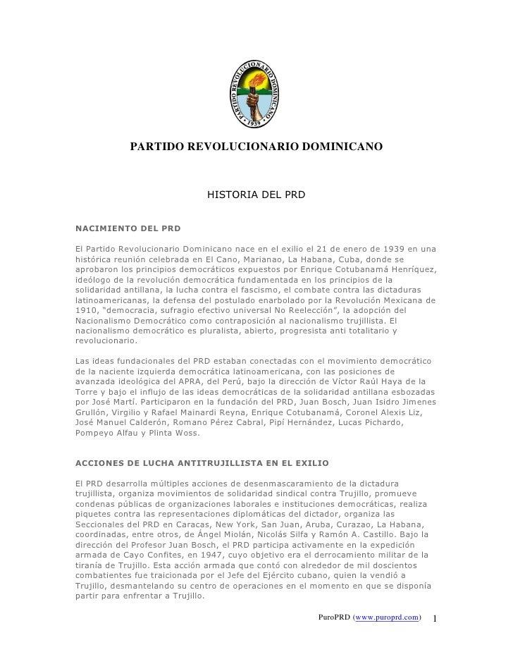 PARTIDO REVOLUCIONARIO DOMINICANO                                   HISTORIA DEL PRD   NACIMIENTO DEL PRD  El Partido Revo...