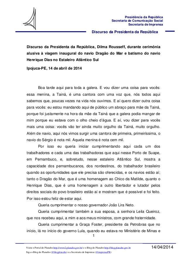 1 Discurso da Presidenta da República Presidência da República Secretaria de Comunicação Social Secretaria de Imprensa 14/...