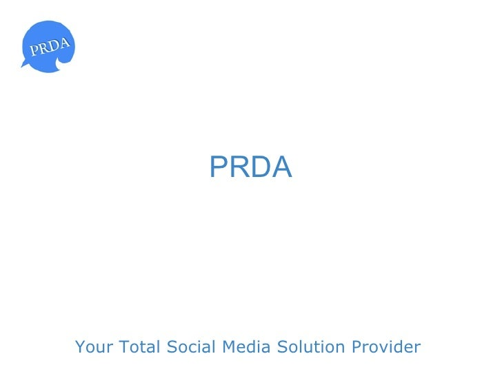 PRDAYour Total Social Media Solution Provider