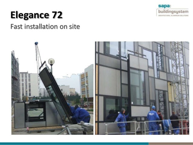 Elegance 72 Fast Installation On Site ...