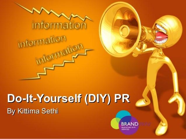 Do-It-Yourself (DIY) PR By Kittima Sethi