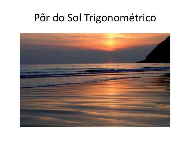 Pôr do Sol Trigonométrico