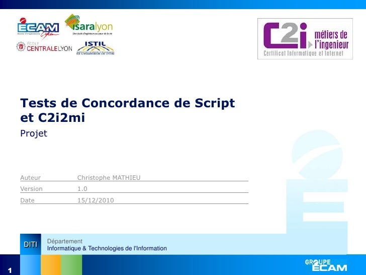 1<br />Tests de Concordance de Script et C2i2mi<br />Projet<br />