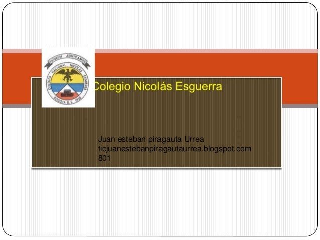 Juan esteban piragauta Urrea ticjuanestebanpiragautaurrea.blogspot.com 801