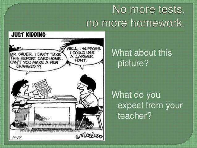 No Homework Reasons