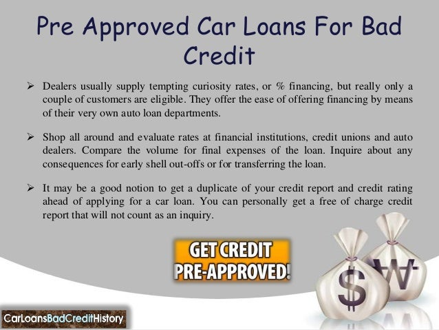 Pre approved auto loans bad credit