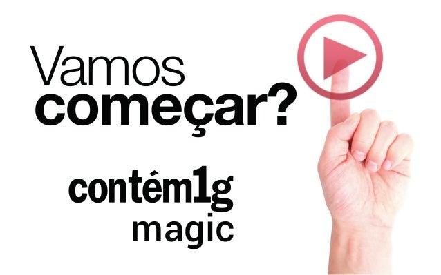 magic Vamos começar?