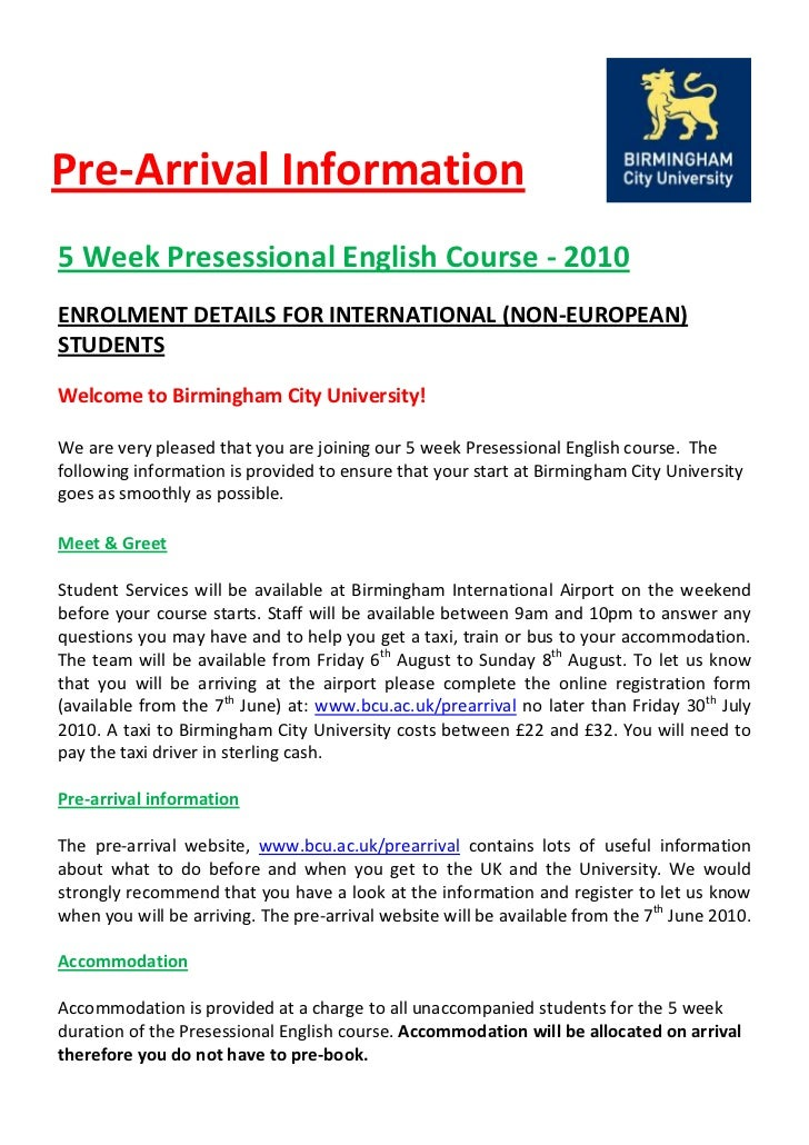 Pre-Arrival Information 5 Week Presessional English Course - 2010 ENROLMENT DETAILS FOR INTERNATIONAL (NON-EUROPEAN) STUDE...