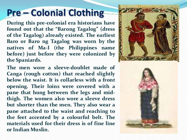 pre colonial life and culture in the philippines Cultural achievements of pre-colonial philippines the cultural achievements of   during this period the traditional filipino bahay na bató (filipino for stone.