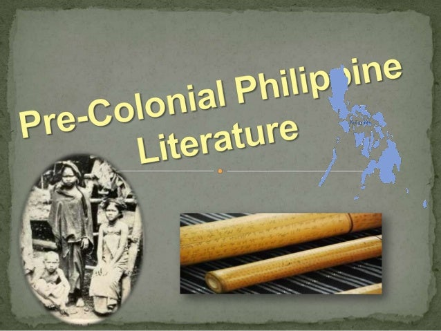  The literature of a formative past by the various groups  of people who inhabited the archipelago A literature of varyi...