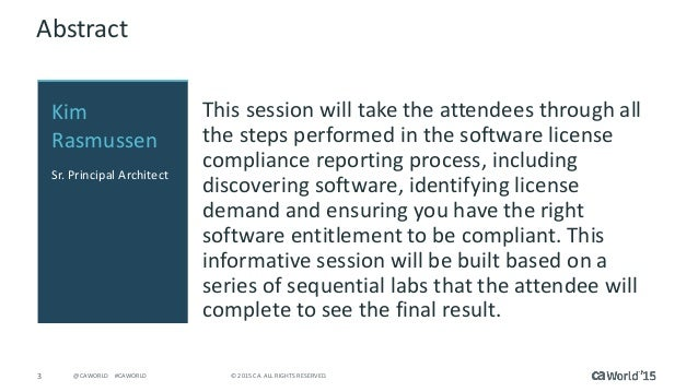 Pre-Con Education: Zero to Compliance Using Software Asset Management Solutions from CA Slide 3