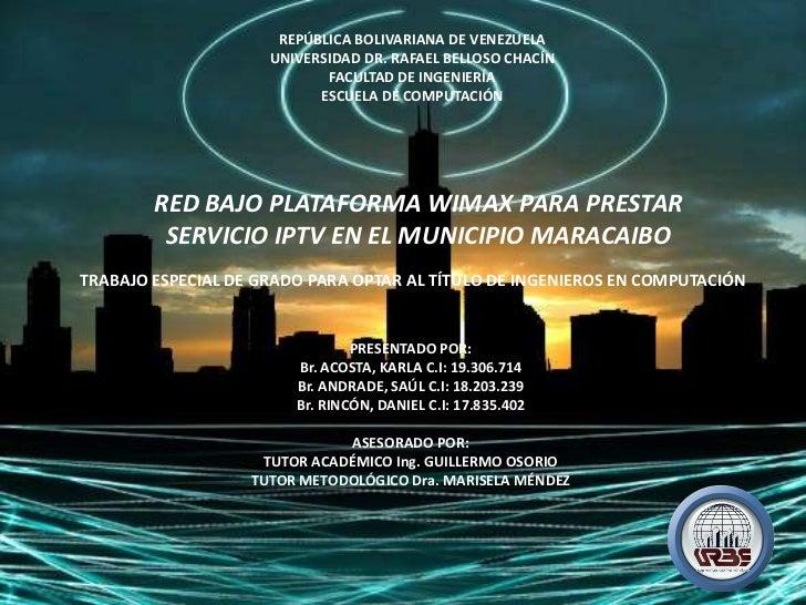REPÚBLICA BOLIVARIANA DE VENEZUELA                     UNIVERSIDAD DR. RAFAEL BELLOSO CHACÍN                            FA...