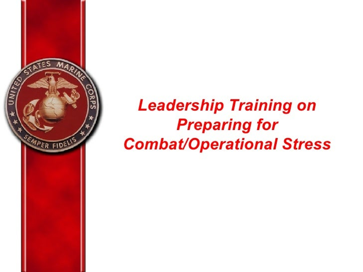 Leadership Training on Preparing for Combat/Operational Stress