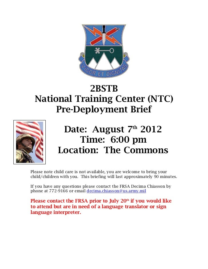 2BSTB  National Training Center (NTC)       Pre-Deployment Brief              Date: August 7th 2012                 Time: ...