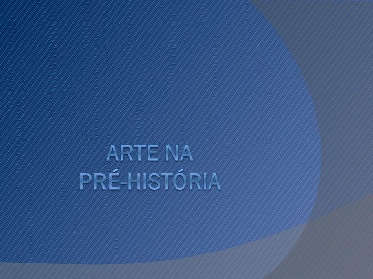  A pré-história foi um período de longa  duração, por tanto os historiadores dividiram  em: Paleolítico (Idade da Pedra L...