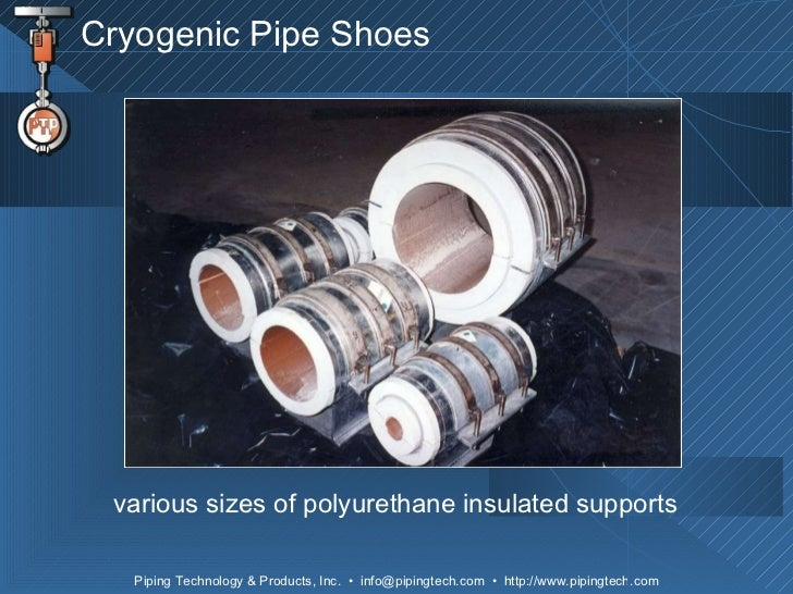Pre-Insulated Pipe Supports Featuring Cryogenic and High Temperature …