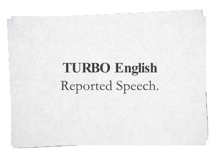 TURBO English Reported Speech.