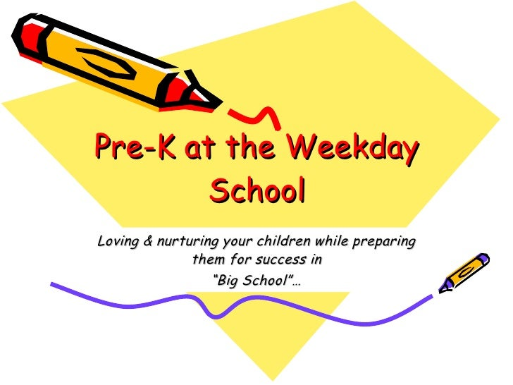 "Pre-K at the Weekday School Loving & nurturing your children while preparing them for success in "" Big School""…"