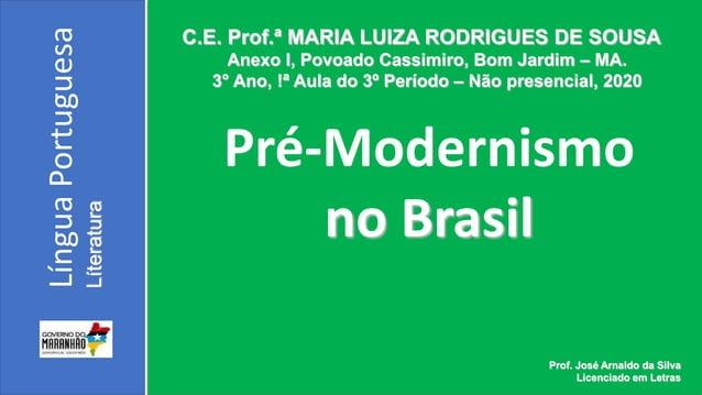 C.E. Prof.ª MARIA LUIZA RODRIGUES DE SOUSA Anexo I, Povoado Cassimiro, Bom Jardim – MA. 3° Ano, !ª Aula do 3º Período – Nã...