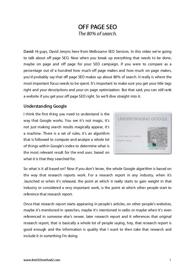 OFF PAGE SEO The 80% of search.  David: Hi guys, David Jenyns here from Melbourne SEO Services. In this video we're going ...
