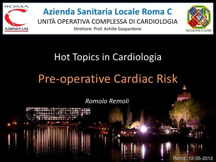 Azienda Sanitaria Locale Roma CUNITÀ OPERATIVA COMPLESSA DI CARDIOLOGIA          Direttore: Prof. Achille Gaspardone    Ho...