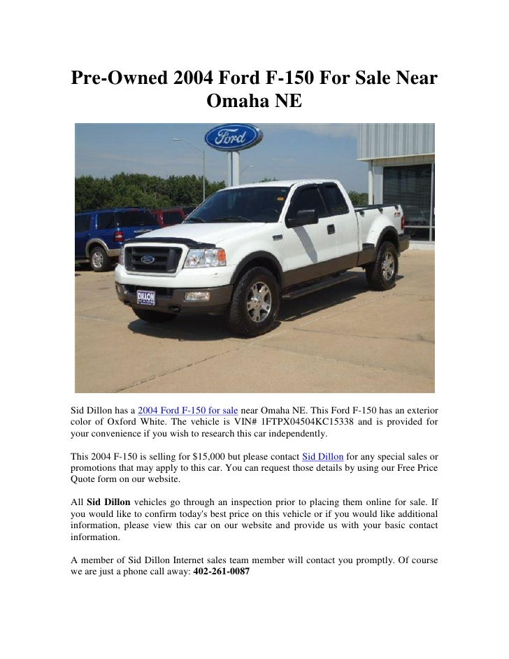 2004 F150 For Sale >> Pre Owned 2004 Ford F 150 For Sale Near Omaha Ne