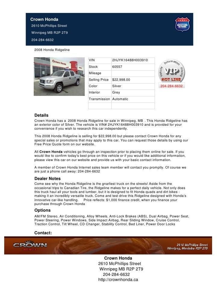 Crown Honda Mcphillips >> Pre Owned 2008 Honda Ridgeline For Sale In Winnipeg