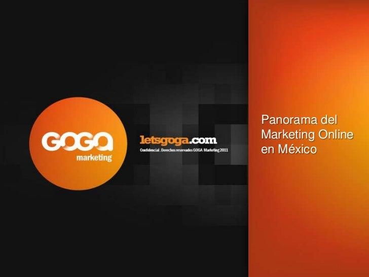 Panorama del Marketing Online en México<br />
