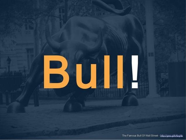 Bull! The Famous Bull Of Wall Street - http://goo.gl/kKsghb