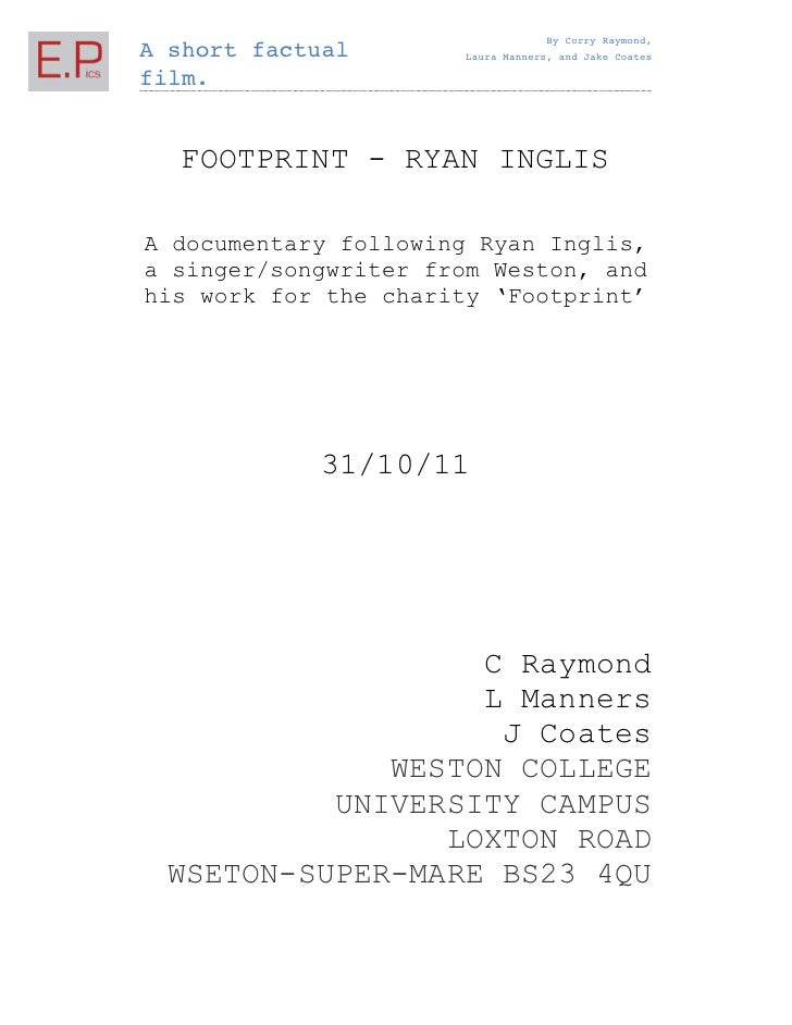 By Corry Raymond,A short factual       Laura Manners, and Jake Coatesfilm.  FOOTPRINT - RYAN INGLISA documentary following...