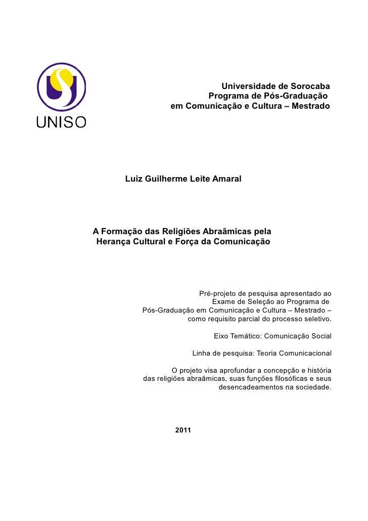 Universidade de Sorocaba                          Programa de Pós-Graduação                   em Comunicação e Cultura – M...