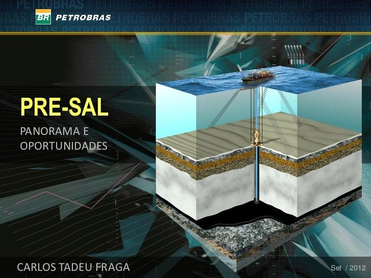 PRE-SALPANORAMA EOPORTUNIDADESCARLOS TADEU FRAGA   Set / 2012