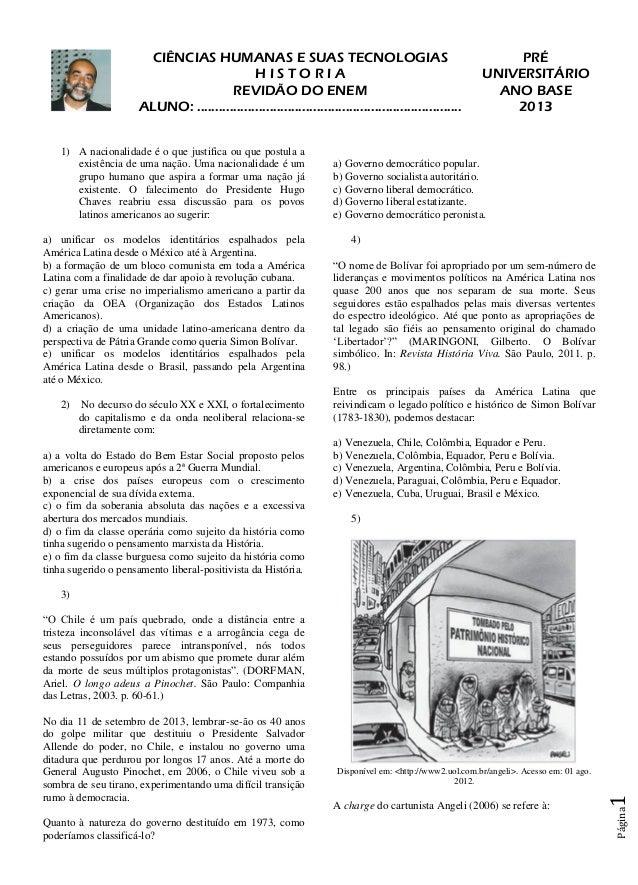 Página1 CIÊNCIAS HUMANAS E SUAS TECNOLOGIAS PRÉ H I S T O R I A UNIVERSITÁRIO REVIDÃO DO ENEM ALUNO: ........................