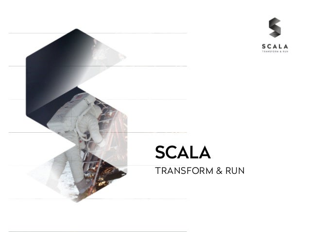 SCALA  TRANSFORM & RUN