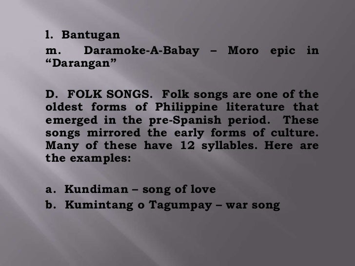 "parang sabir Kumintang-tagalog epich parang sabir-moro epici ""dagoy "" at folk songs are one of theoldest forms of philippine literature thatemerged in the pre-spanish."