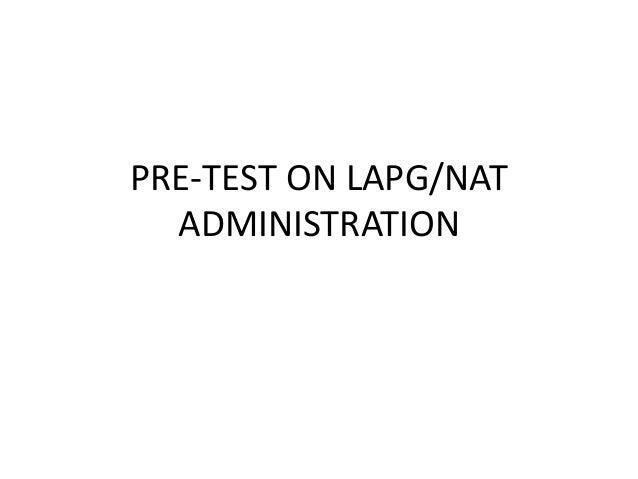 PRE-TEST ON LAPG/NAT ADMINISTRATION