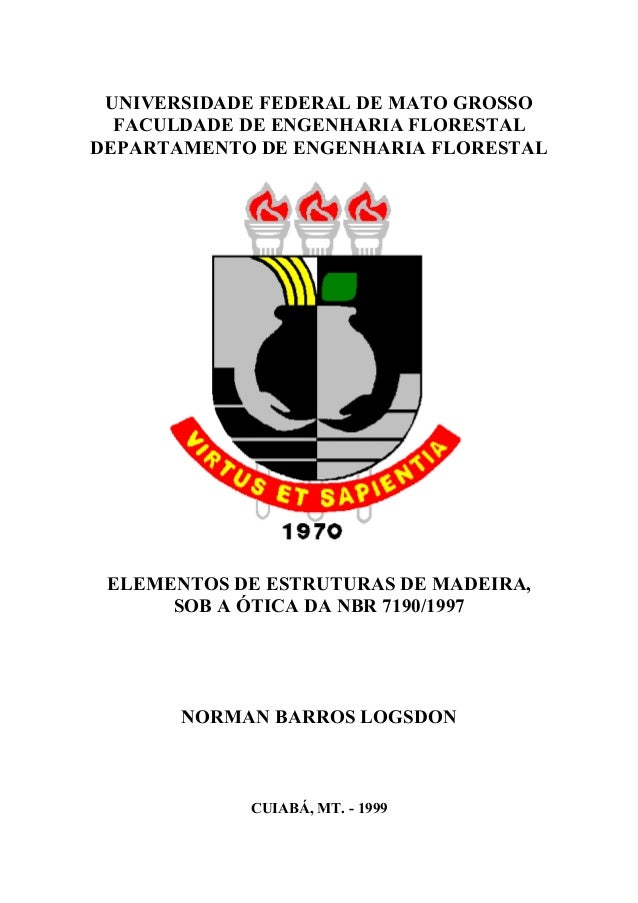 UNIVERSIDADE FEDERAL DE MATO GROSSO FACULDADE DE ENGENHARIA FLORESTAL DEPARTAMENTO DE ENGENHARIA FLORESTAL ELEMENTOS DE ES...