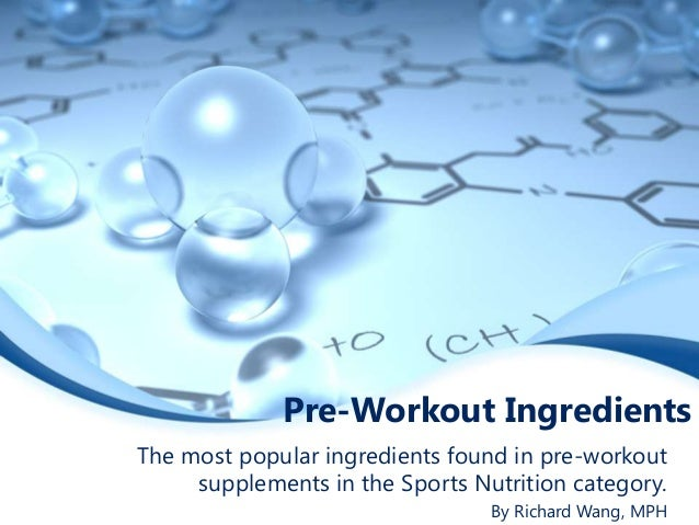 Pre-Workout Ingredients The most popular ingredients found in pre-workout supplements in the Sports Nutrition category. By...