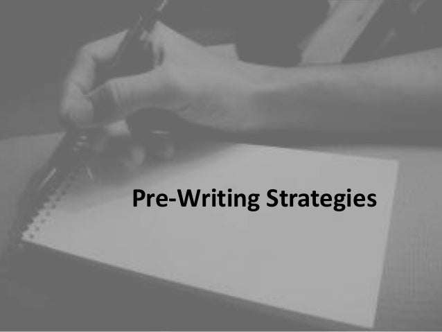 Pre writing strategies