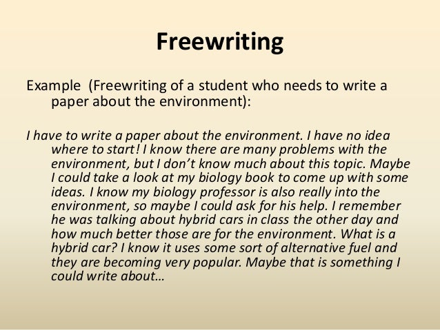 free write examples Pick a theme, location, or emotion as a prompt to do a freewrite, you need a  writing prompt to help frame the exercise you can create your.