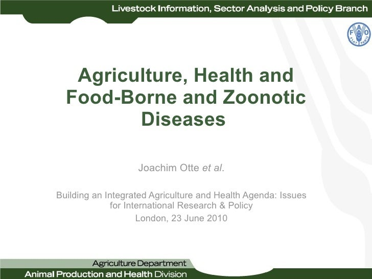 Agriculture, Health and Food-Borne and Zoonotic Diseases   Joachim Otte  et al . Building an Integrated Agriculture and He...