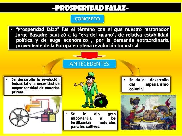 PROSPERIDAD FALAZ  Historia del Perú Slide 2
