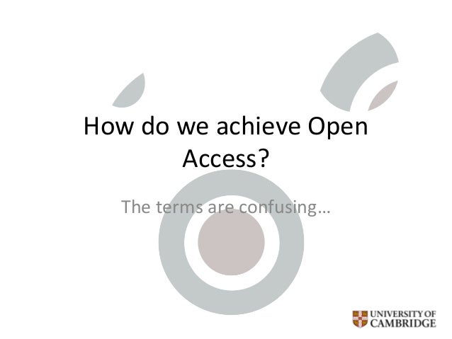 How do we achieve Open Access? The terms are confusing…