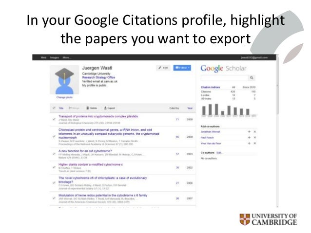In your Google Citations profile, highlight the papers you want to export