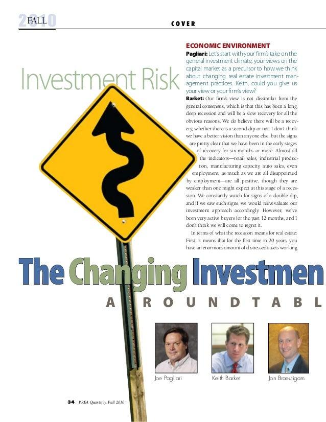 34 PREA Quarterly, Fall 2010 InvestmentRisk Jon BraeutigamJoe Pagliari Keith Barket C O V E R2010fall TheChangingInvestme...