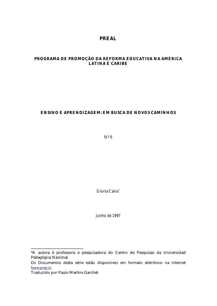 PREAL PROGRAMA DE PROMOÇÃO DA REFORMA EDUCATIVA NA AMÉRICA                   LATINA E CARIBE    ENSINO E APRENDIZAGEM: EM ...